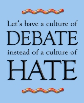 Debate Not Hate Quote Art