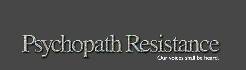 Psychopath Resistance