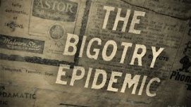 Bigotry Epidemic